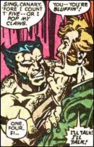 Wolverine say, Sing canary in X-Men #111